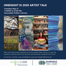 Hindsight is 2020: A Visual Story of the Community's Creative Response to the Pandemic- Tuesday at 7:30 pm